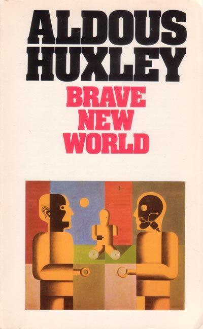 Brave New World by Aldous Huxley. This book was my absolute fav when I was in high school!The one I own has exactly the same cover!