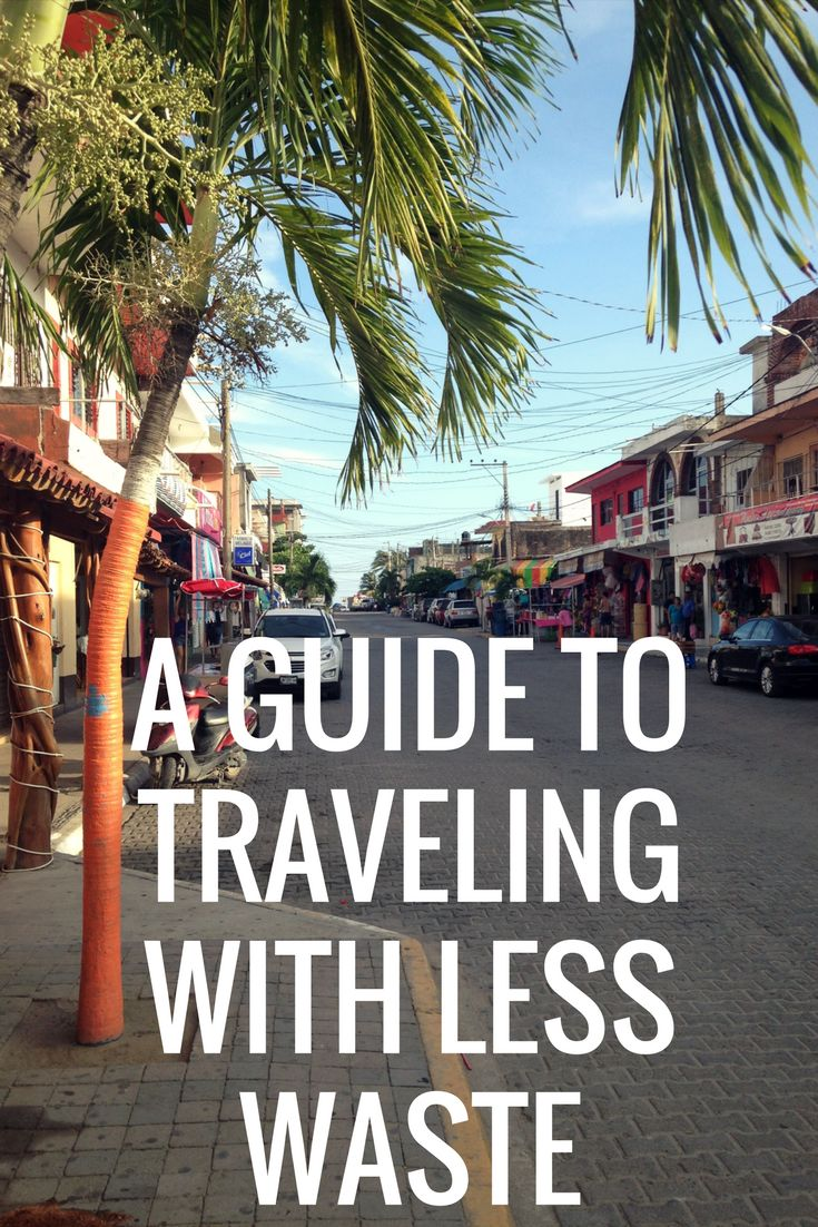 Traveling around the world can be an amazing experience! Just make sure that your impact on the planet isn't full of trash. This guide will help you avoid waste along the way while keeping your vacation fun!