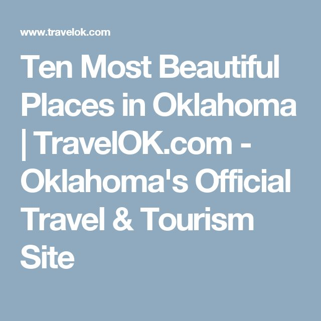 36 Best Only In Oklahoma Images On Pinterest National Parks Oklahoma Tourism And State Parks