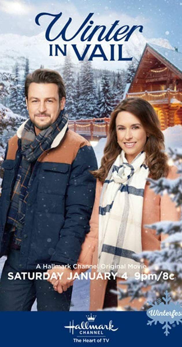 Winter In Vail Tv Movie 2020 Imdb In 2020 Hallmark Channel Christmas Movies Hallmark Christmas Movies Christmas Movies On Tv