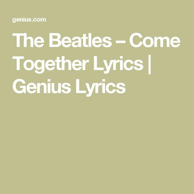 TheBeatles – Come Together Lyrics   Genius Lyrics