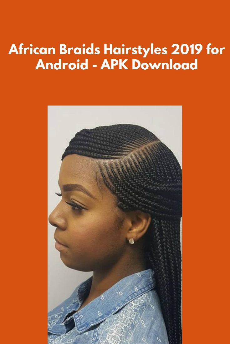 African Braids Hairstyles 2019 For Android Apk Download Eye Makeup Hairstyles Makeup Wedding African Braids Hairstyles African Braids Braided Hairstyles