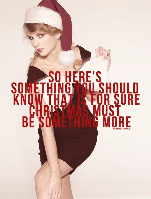 Taylor Swift - Christmas Must Be Something More Lyrics