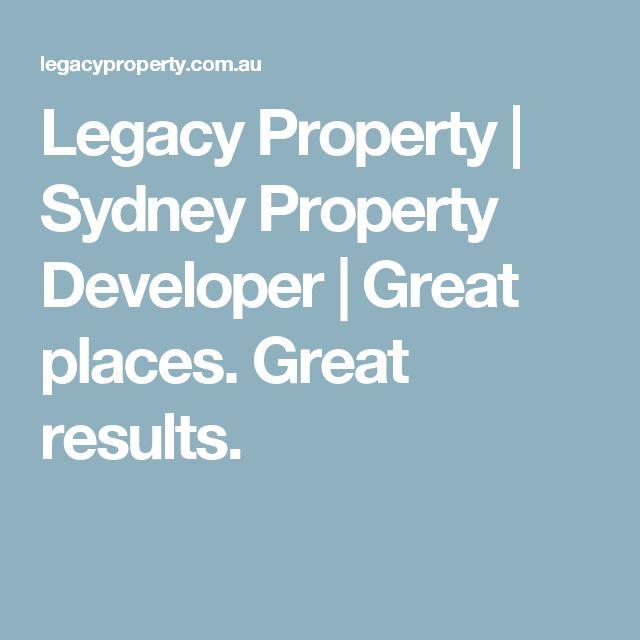 Legacy Property | Sydney Property Developer | Great places. Great results.