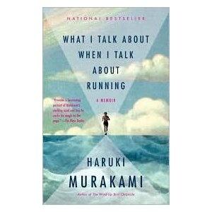 What I Talk About When I Talk About Running, Haruki Murakami 9/10