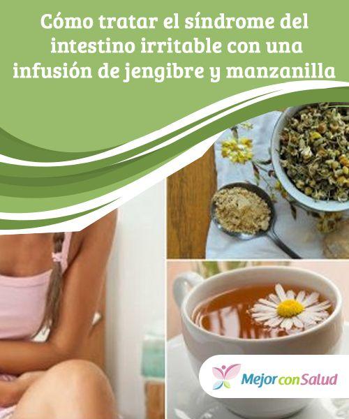 Cómo tratar el síndrome del #intestinoirritable con una #infusión de jengibre y #manzanilla   ¿Sufres de síndrome del intestino irritable? Descubre cómo controlar sus síntomas con una infusión natural de jengibre y manzanilla. ¡Toma nota! #RemediosNaturales