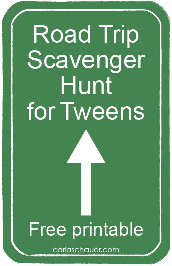 For the drive to the lake. Free Printable Travel Scavenger Hunt for Tweens from carlaschauer.com