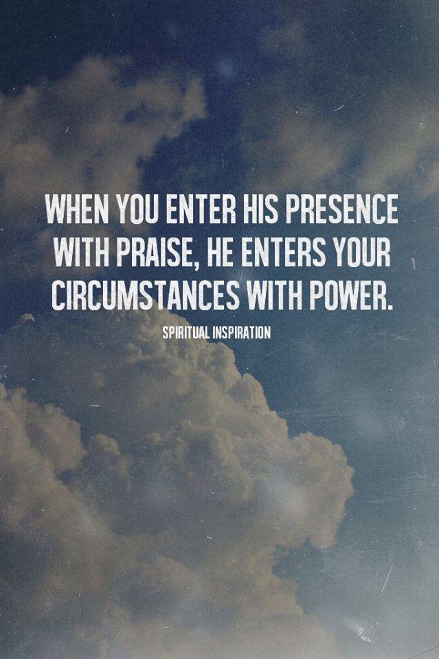 Enter His Presence