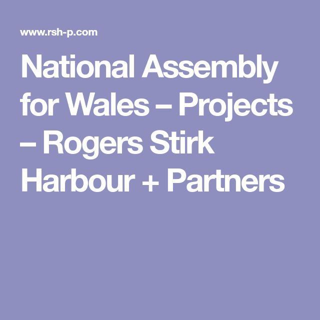 National Assembly for Wales – Projects – Rogers Stirk Harbour + Partners