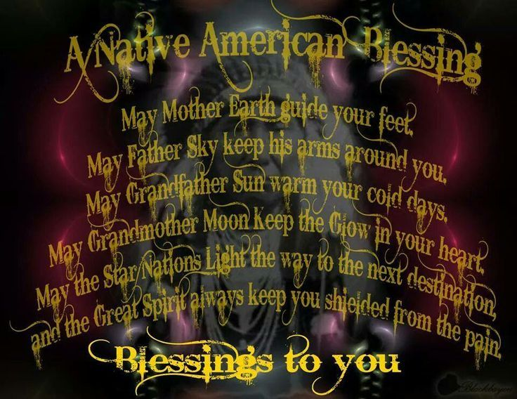 A NATIVE AMERICAN BLESSING - Extraterrestrials
