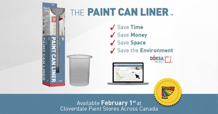 A New Company. A New Paint Sundry. A New Opportunity for Professional Paint Contractors.  Airdrie, AB - Dóksa Select Inc., a new Canadian paint sundries manufacturer, will make their North American debut this winter with the launch of their first product, The Paint Can Liner, which will reach Cloverdale Paint stores across western Canada February 1st.