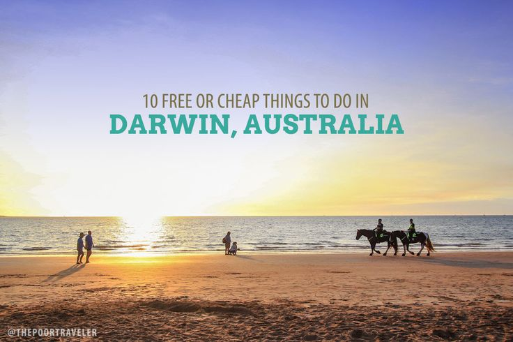 10 FREE, or almost free things to do in Darwin, Australia. The article is over 12 months old, so prices may have changed.