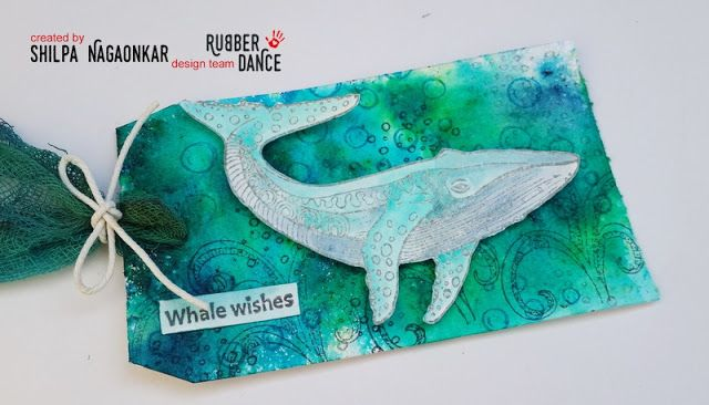 * Rubber Dance Blog *: Whale Wishes Mixed Media Tag Under the Sea Theme