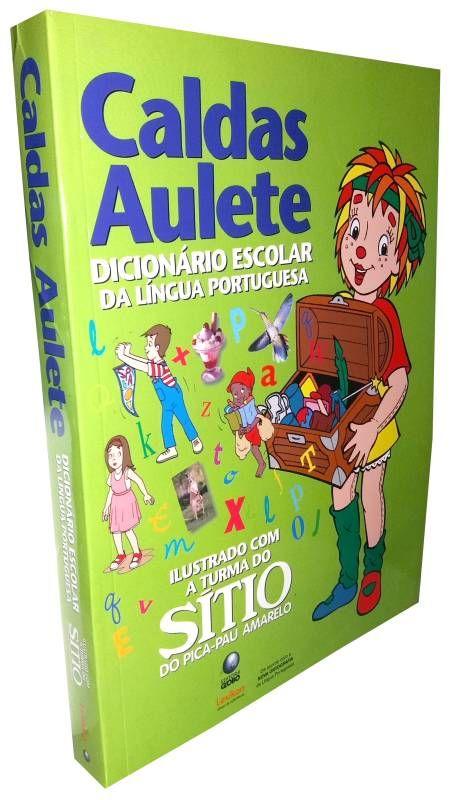 Caldas Aulete Dicionário escolar da língua portuguesa - ISBN 9788586368608