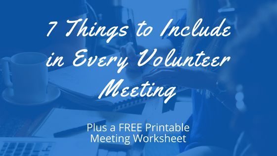 There are 7 things that every meeting should include. 1) Food Maybe it is a cultural thing. Maybe I am just a little hungry while I am writing this. Either way, every meeting should include some type of snack. Ideas for food to have: Muffins, donuts, bagels, fruit/veggie trays, nutra grain bar, nuts, cookies, or …