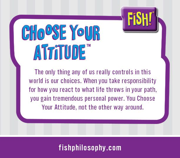 15 best images about choose your attitude on pinterest for Fish customer service