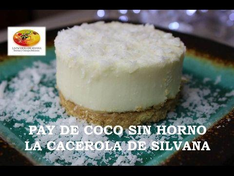 PAY DE COCO SIN HORNO - NO BAKET CHEESECAKE - SAN VALENTIN - YouTube