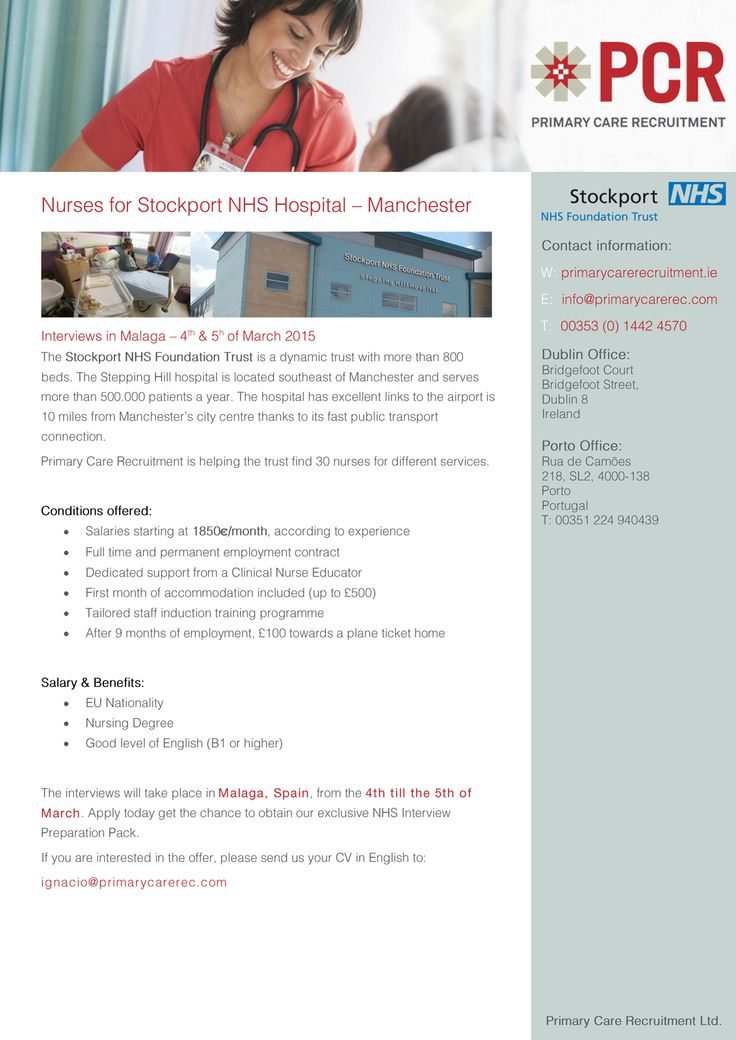Nurses for Stockport NHS Hospital – Manchester  Interviews in Malaga, Spain – 4th & 5h of March 2015  Apply today get the chance to obtain our exclusive NHS Interview Preparation Pack.  If you are interested in the offer, please send us your CV in English to: ignacio@primarycarerec.com