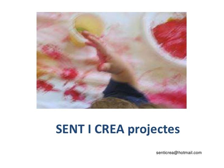 etapa-infantil-sent-i-crea-projectes by home via Slideshare