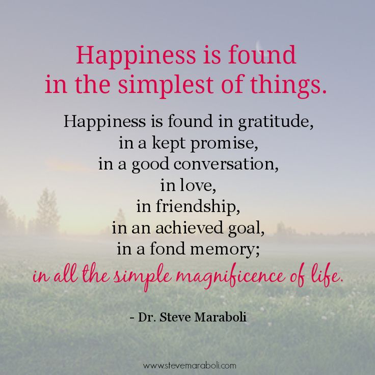 "Happiness Quote: ""Happiness Is Found In The Simplest Of Things. Happiness"