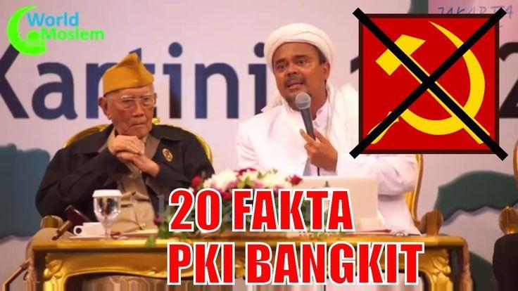 HABIB RIZIEQ Bongkar 20 Fakta BANGKITNYA PKI Warning Buat PRESIDEN