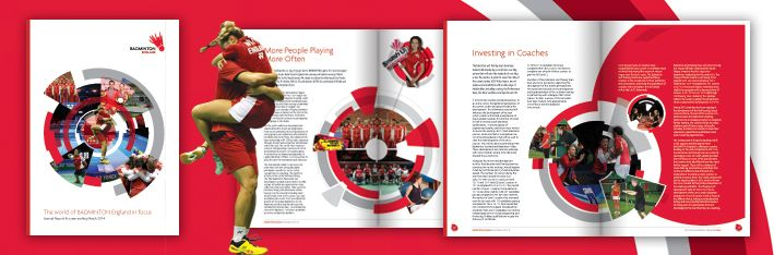 Badminton in focus…  Under the heading of 'The world of Badminton England in focus', the national governing body is committed to the strategic ambition of consistently producing Olympic Champions and getting the nation playing badminton…'. The design of the Annual Report is a celebration of another successful year for the sport's governing body and its members.   http://www.bluegreendesign.co.uk/about-us/news/beinfocus/  Focusing? Then let's talk.