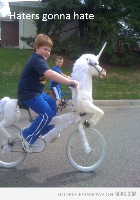 haters gonna hate.Like A Boss, Gonna Hate, Unicorns Bikes, Funny, Haters Gonna, Gingers, Kids, Riding A Bikes, Likeaboss