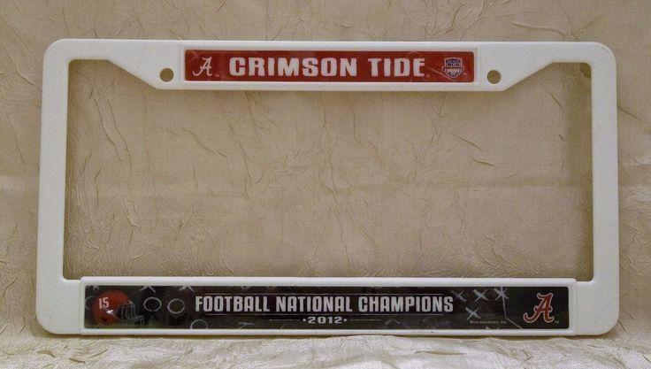 University Of Alabama 2012 National Champions Plastic Car Tag Frame Crimson Tide #AlabamaCrimsonTide