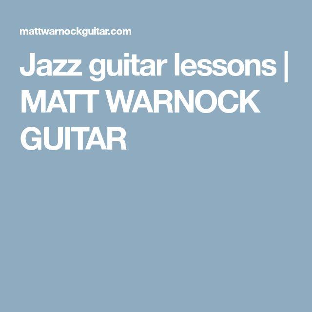 Jazz guitar lessons | MATT WARNOCK GUITAR