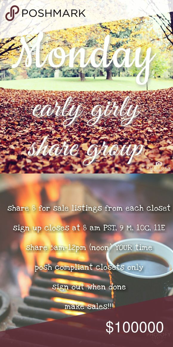 """Monday Morning Early Girly Share Group Sign Up Grab some coffee and Let's get this started!   All NEW MEMBERS sign in with """"new"""" beside your name, share first and the others will then share you. This is only the cut down on the amount of moochers who sign up and do not share  Sign in by tagging your name  Share 8 listings from each persons closet  Like this listing so you can find it!  Don't post comments until after sign up closes  PLEASE don't sign up if you're not going to share within…"""