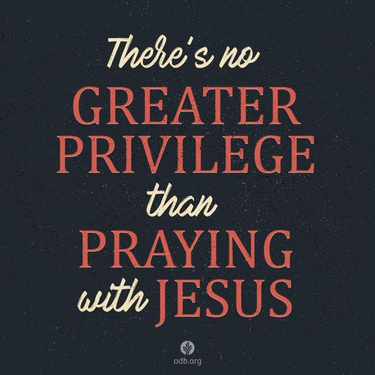 Thank You, Lord Jesus, for interceding for me with love. Help me to love and serve You with my prayers today.
