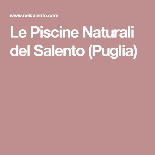 Le Piscine Naturali del Salento (Puglia)