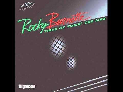 Rocky Burnette - TIRED OF TOEIN´ THE LINE ( CANSADO DE SEGUIR LA LINEA )...