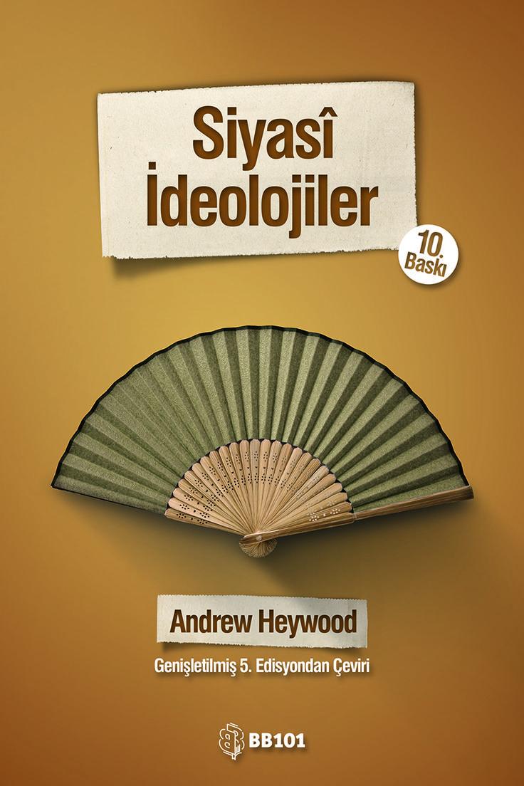 Siyasî İdeolojiler: Bir Giriş | Andrew Heywood | Çeviren: Levent Köker | 16x24 cm | 417 sayfa | 10. Baskı, Ağustos 2016 | Örnek Sayfalar: http://issuu.com/eksikitaplar/docs/siyasi-ideolojiler?workerAddress=ec2-54-175-245-157.compute-1.amazonaws.com