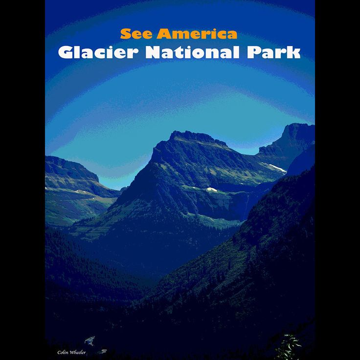 Glacier National Park by Colin Wheeler  #SeeAmerica: Glacier National Parks