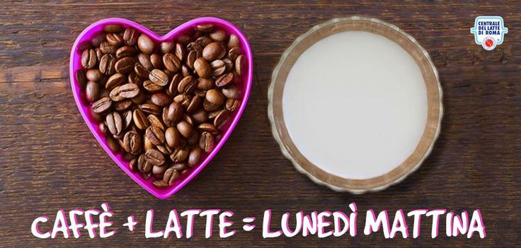 Caffè + #latte = lunedì mattina!