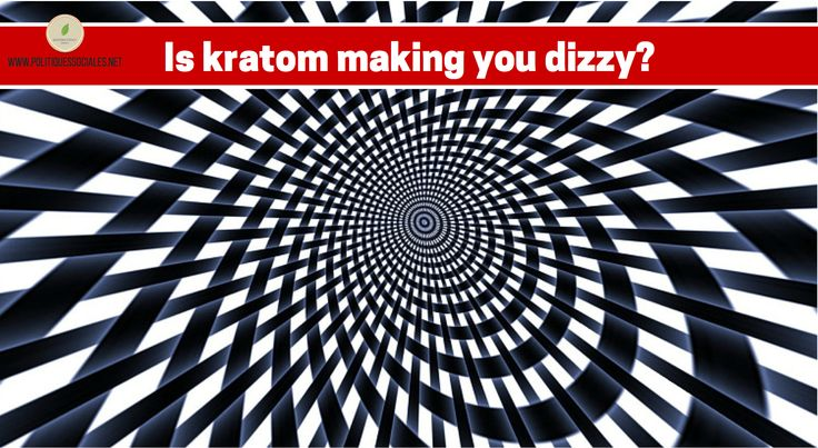 Why does #kratom make you #dizzy sometimes?