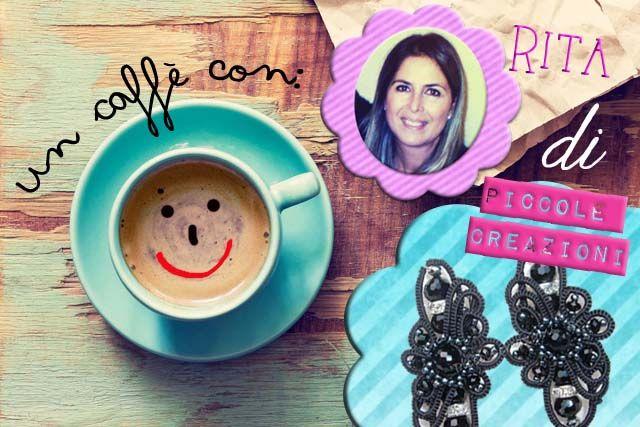 """Un Caffè con Rita di """"Piccole Creazioni"""": Accomodati! - www.lunadeicreativi.com"""