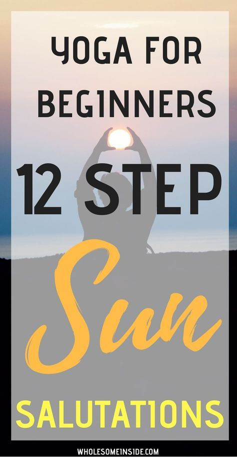 12 Steps to Perfect Sun Salutations – yoga