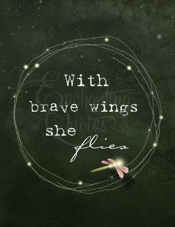 With Brave Wings She Flies Digital Art Print by EnchantingQuotes, $2.00