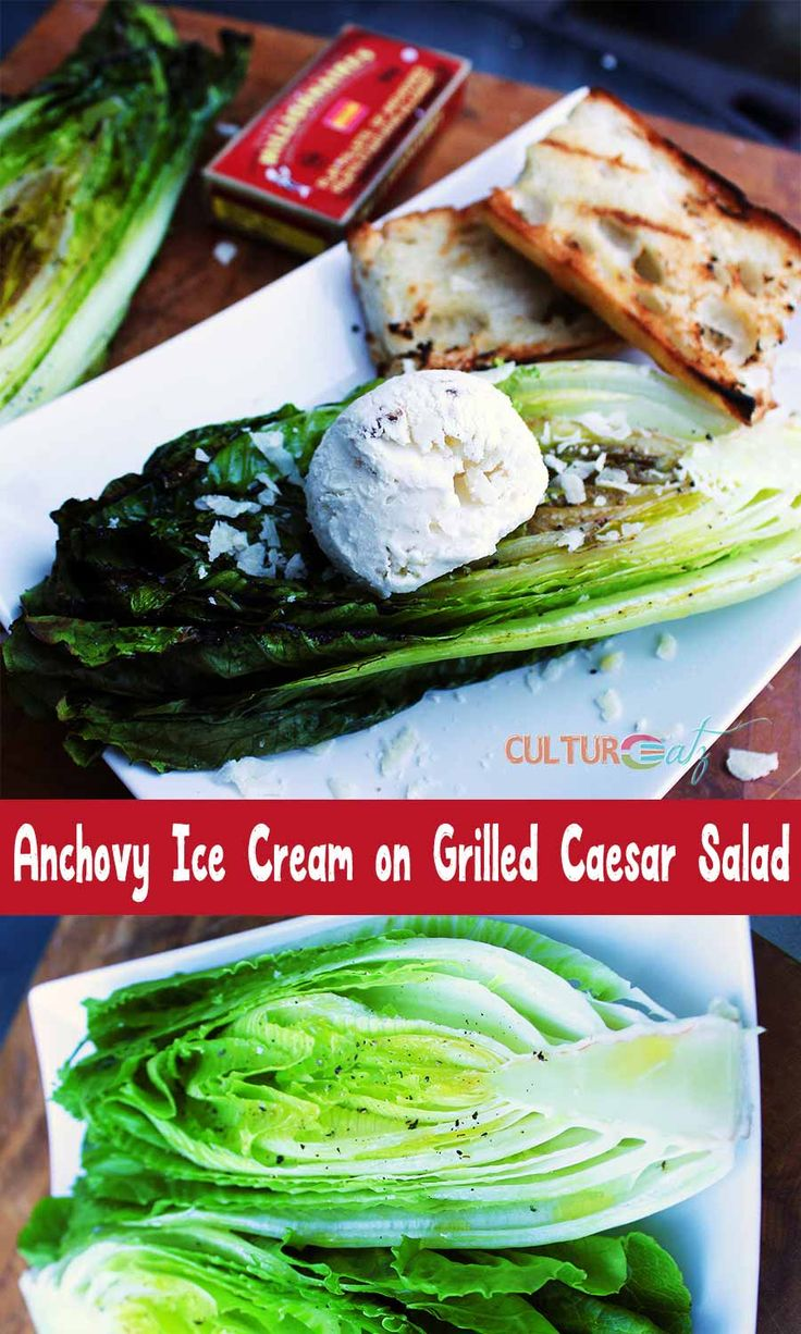 Anchovy Ice Cream on Grilled Caesar Salad A salad served in a bowl - BORING! Throw that lettuce on the BBQ and turn your dressing into an ice cream: Anchovy Ice Cream on Grilled Caesar Salad! Voilà!
