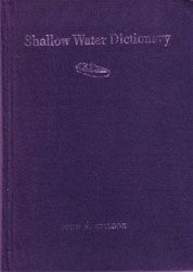 Shallow Water Dictionary  A Grounding in Estuary English, 2nd edition   John R. Stilgoe