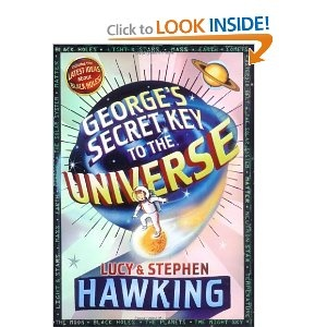 Georges Secret Key to the Universe: Stephen Hawking, Lucy Hawking: 9781416954620: Amazon.com: Books