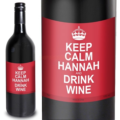 Personalised Keep Calm And Drink Wine Bottle Label Labels: 100 Best Images About Keep Calm!!!!!!!!! On Pinterest