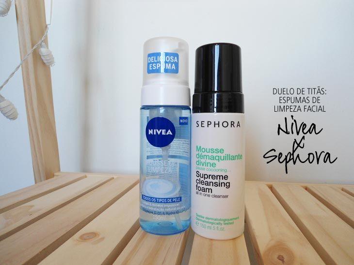 Duelo de Titãs: espuma de limpeza facial Nivea x Sephora