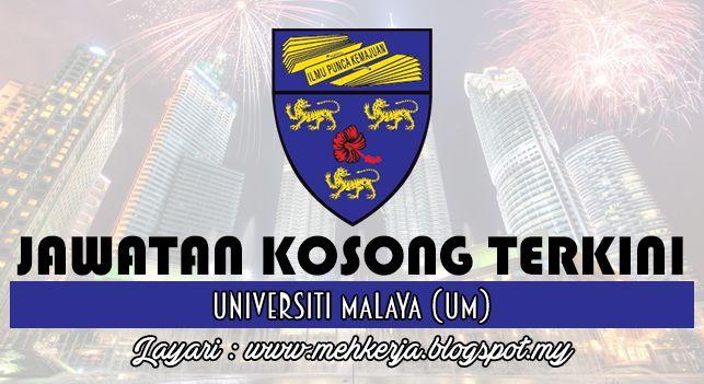 Jawatan Kosong di Universiti Malaya (UM) - 29 Sept 2016   Permohonan adalah dipelawa daripada Warganegara Malaysia yang berkelayakan untuk mengisi jawatan di Universiti Malaya (UM) seperti berikut :-  Jawatan Kosong Terkini 2016diUniversiti Malaya (UM)  Positions:  1. ARKITEK J412. JURUAUDIT W413. JURUUKUR BANGUNAN J414. KURATOR S415. PEGAWAI KESELAMATAN KP416. PEGAWAI PENYELIDIK Q417. PEGAWAI PERTANIAN G418. JURURAWAT MASYARAKAT U199. JURUTEKNIK KOMPUTER FT1910. JURUTERAPI PERGIGIAN U2911…