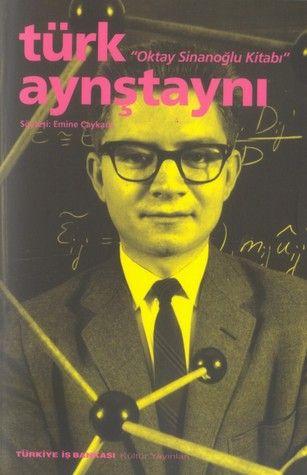 """Prof. Dr. Oktay SİNANOĞLU (d. 2 Ağustos 1934, Bari, İtalya) Türk kuantum kimyacısı, kuramsal kimyacı ve moleküler biyolog.  Yaşamı boyunca Kuantum mekaniği'ne birçok katkıda bulunmuş bir bilim adamıdır. P.A.M.Dirac'in de üzerinde uğraştığı ancak çözümleyemediği bir problemi, """"Kuantum mekaniği""""nde, Hilbert uzayının topolojisi ve içerdiği yüksek simetrileri çözdü[4]. Böylece Kimya bilimini bu topolojik inceleme ile sağlam bir temele oturttu."""