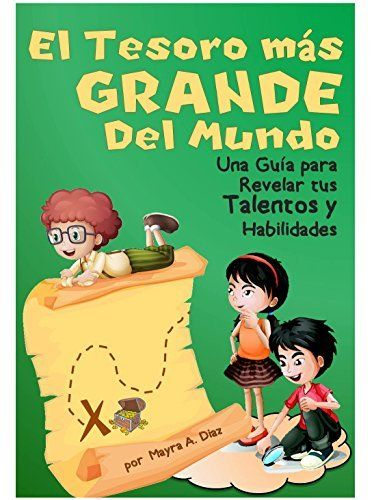 Ebooks ¡El Tesoro Más Grande del Mundo! (Cuentos para niños - Spanish Children`s eBook) (Yo puedo, Tu puedes, Todos podemos nº 4) (Spanish Edition) by Mayra A. Diaz, http://www.amazon.com/dp/B00EV44U7U/ref=cm_sw_r_pi_dp_ykVXub06AM4QB