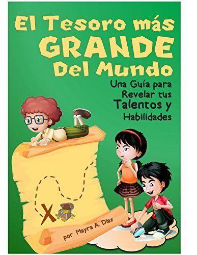 Ebooks ¡El Tesoro Más Grande del Mundo! (Cuentos para niños - Spanish Children`s eBook) (Yo puedo, Tu puedes, Todos podemos nº 4) (Spanish Edition) by Mayra A. Diaz, http://www.amazon.com/dp/B00EV44U7U/ref=cm_sw_r_pi_dp_1MEavb0PJATKA