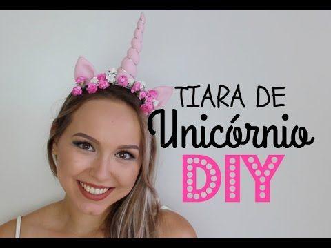 DIY TIARA DE UNICÓRNIO - HAMBURGUESINHA - YouTube